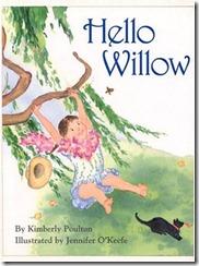 Hello Willow