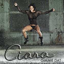 Ciara - Gimme dat | Single cover