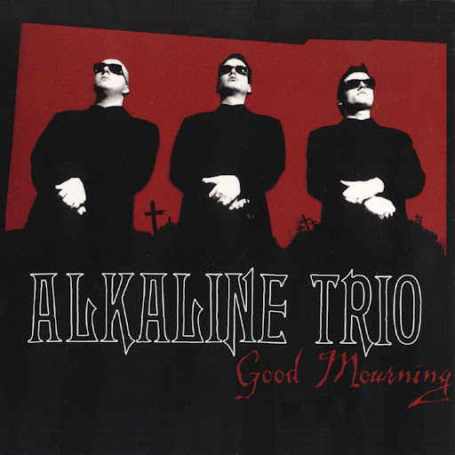 Alkaline trio good mourning lyrics