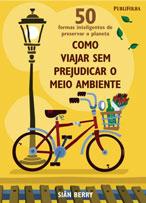coluna zero, meio ambiente, consumo consciente, sustentabilidade, viagem, publifolha