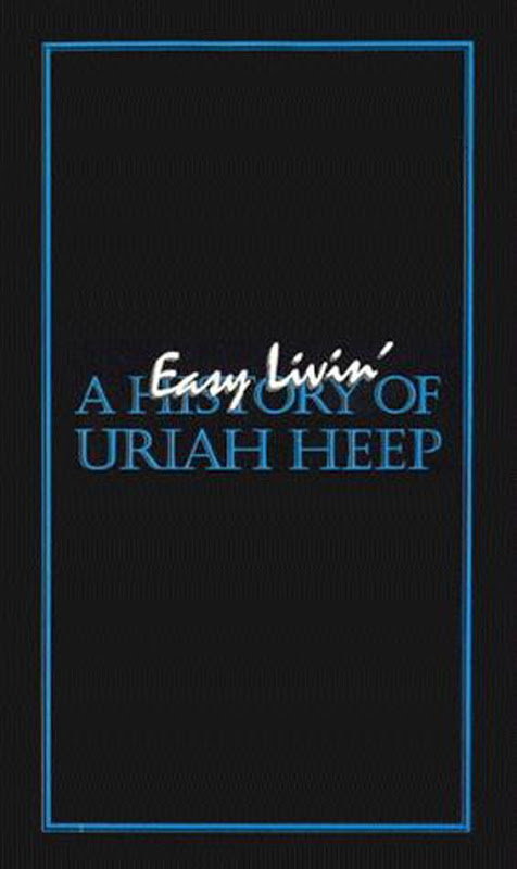 Easy Livin' - A History of Uriah Heep - 1985