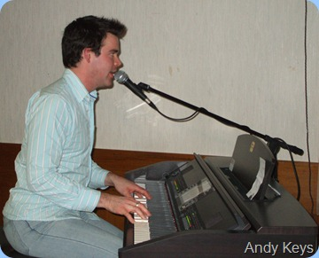 Andy Keys, thrilled us with his superb touch and great arrangements of some easy listening standards. We were even treated to some pretty slick crooning as well!