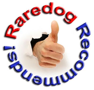 Raredog Recommends