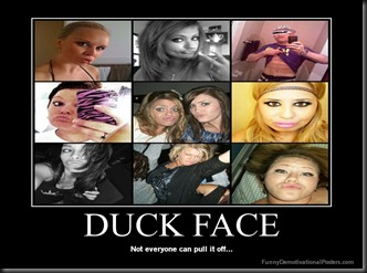 demotivational-poster-0kfwppgomy-DUCK-FACE