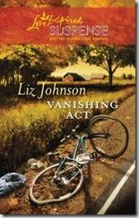 Vanishing Act by Liz Johnson