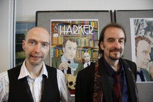Vince Danks and Roger Gibson, creators of Harker