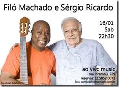 FILÓ MACHADO e SÉRGIO RICARDO