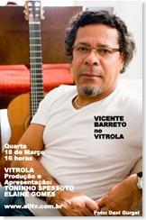VICENTE BARRETO 2 - Vitrola (allTV) - 18-3-2009