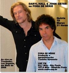 DARYL HALL & JOHN OATES - Fora de Série (USP FM) - 19-3-2009