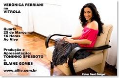 VERÔNICA FERRIANI - Vitrola (allTV) - 25-3-2009