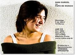 DANI GURGEL - Papo de Músico (USP FM) - 5-4-2009
