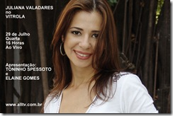 JULIANA VALADARES - Vitrola (allTV) - 29-7-2009