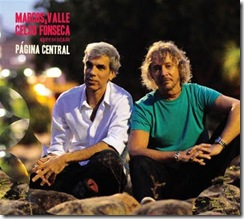 MARCOS VALLE e CELSO FONSECA