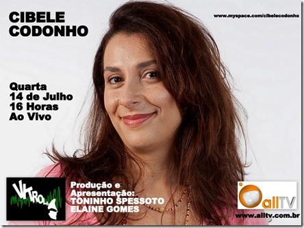 CIBELE CODONHO - Vitrola (allTV) - 14-7-2010