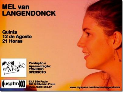 MEL van LANGENDONCK - Papo de Músico (USP FM) - 12-8-2010
