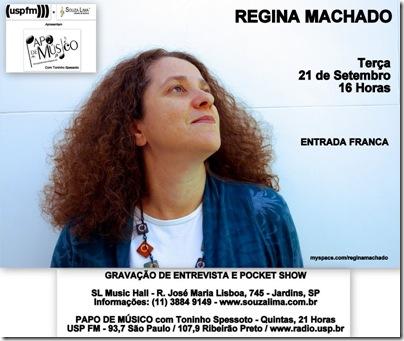 REGINA MACHADO - Papo de Músico - 21-9-2010