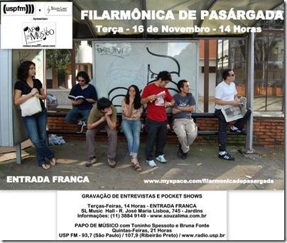FILARMÔNICA DE PASÁRGADA - Papo de Músico - 16-11-2010