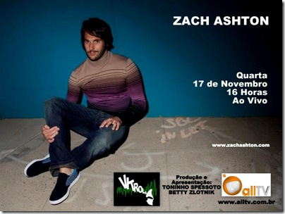 ZACH ASHTON - Vitrola - 17-11-2010