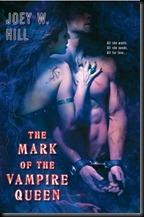 The Mark of the Vampire Queen - Joey W. Hill