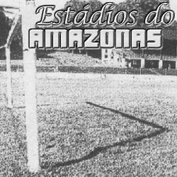 Estádios do Amazonas