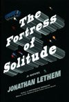Fortress Of Solitude (2003), Jonathan Lethem