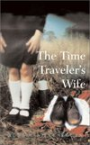 The Time Traveler?s Wife (2003), Audrey Niffenegger