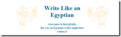 Escreve em egípcio...