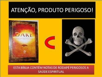 O perigo da Bíblia Dake [pastorrobsonaguiar.nireblog.com]
