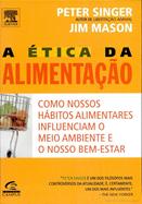 Capa de 'A Ética da Alimentação' de Peter Singer e Jim Mason