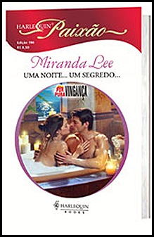 UMA NOITE... UM SEGREDO - MIRANDA LEE