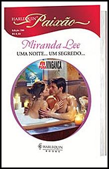 UMA NOITE... UM SEGREDO - MIRANDA LEE