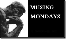 Musing Mondays (BIG)_thumb[1]