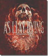 As I Lay Dying- The Powerless Rise