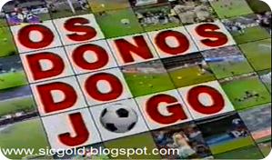 Logotipo do programa Os Donos Do Jogo