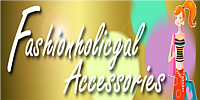 FashionholicGal Accessories