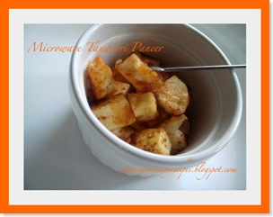 Priya-Microwave tandoori paneer