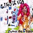 escucha el primer disco de El Falo de Vigo - Zumo de Falo