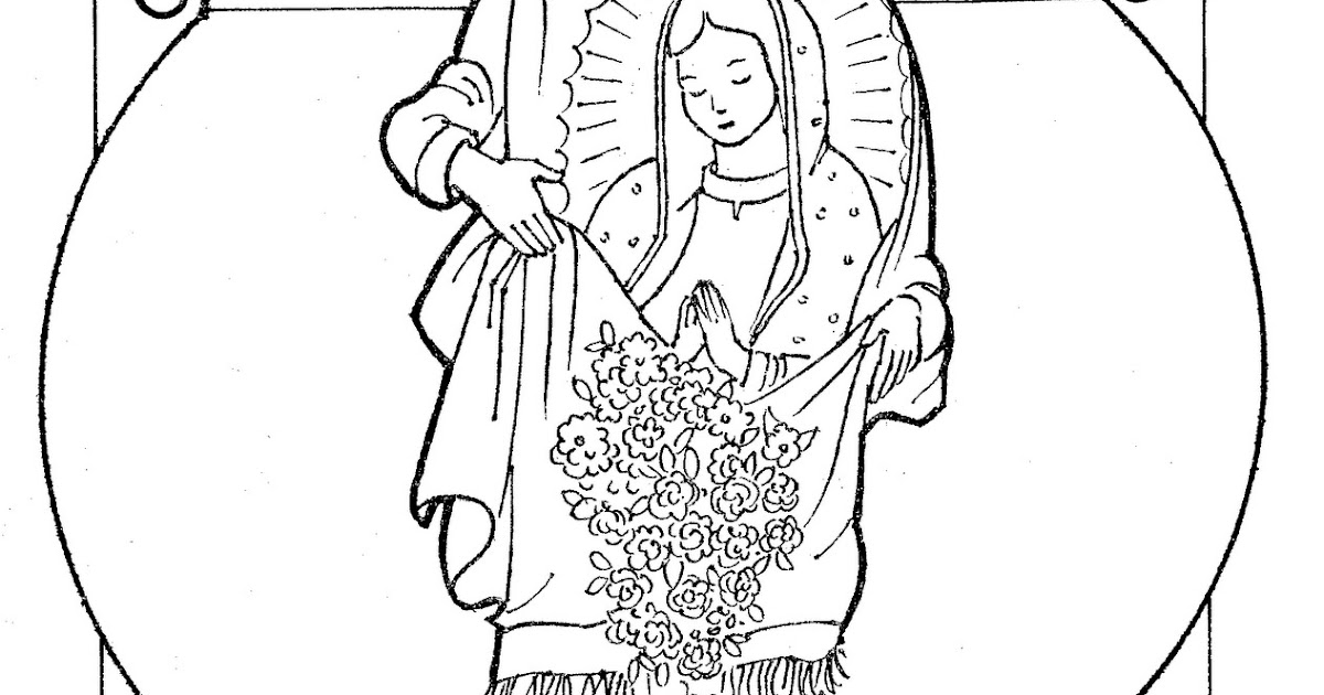 Juan diego and the virgin of guadalupe free coloring pages for Virgen de guadalupe coloring pages