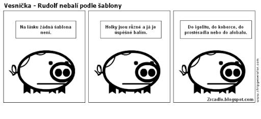 Komiks Vesnička - Rudolf nebalí podle šablony.