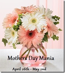 Mothers Day Mania 2010