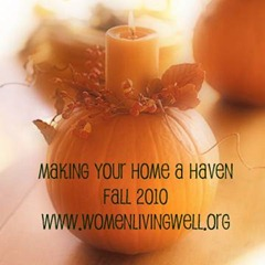 Making_Your_Home_a_Haven_Fall_2010