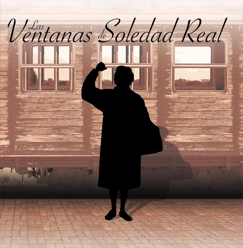Las Ventanas de Soledad Real (Documental)