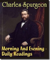 Morning and Evening by Spurgeon