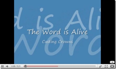 The Word Is Alive by Casting Crowns