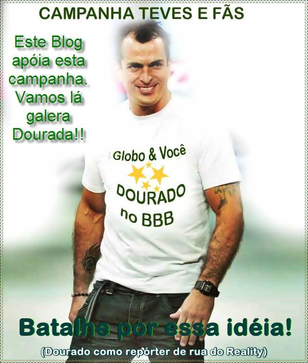 CAMPANHA_DOURADO_NO_BBB