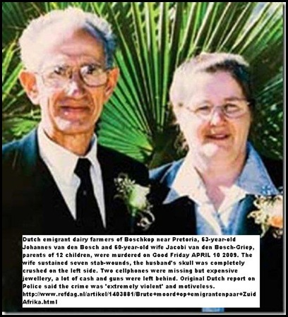 Bosch van den, Johannes, Jacobi murdered Good Friday April 10 2009 Boschkop smallholdings in high level of violence says police Dutch dairy farmers