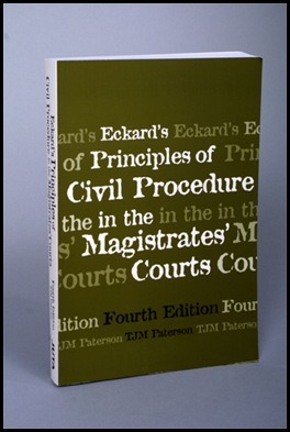 Paterson Toquil book 2005 Eckard s Principles of Civil Procedure in the magistrate s courts