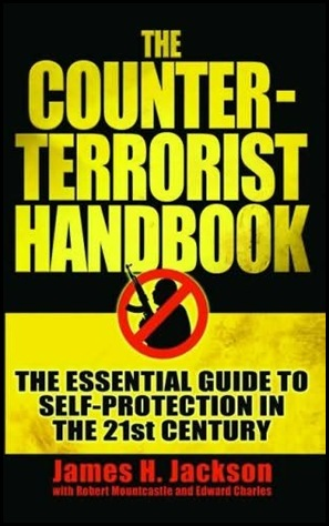 Jackson James H Counter Terrorist Handbook 2005