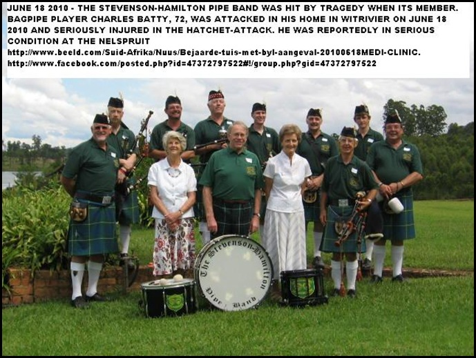 Stevenson Hamilton Pipe Band Nelspruit was hit by a tragedy in attack member Charles Baty June182010
