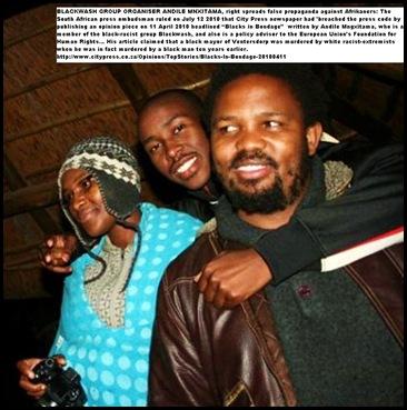 Andile Mngxitama right Blackwash group organiser writes false propaganda against Afrikaners Ombudman ruled July122010